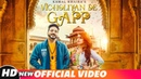 Vicholiyan De Gapp (Official Video) | Kamal Khaira | Desi Crew | Latest Punjabi Songs 2018