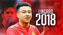 Jesse Lingard 2018 Most Improved Player Overall 2017 2018 HD