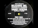 Delicious Inc. meets Sandy Rivera feat. Lt. Brown - Free Call Sandy Rivera Mix