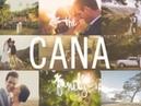 Cana Family Wedding Reel