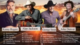John Denver, Kenny Rogers, Alan Jackson, George Strait Best Of Best Country Songs Of All Time