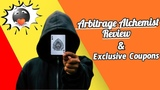 Arbitrage Alchemist Review and discount coupons (no one else has them)
