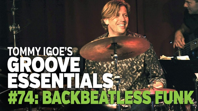 Tommy Igoe's Groove Essentials 74 Backbeatless Funk R B