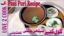 Pani Puri Recipe In Urdu Golgappa Street Foods Recipes In Hindi 2019