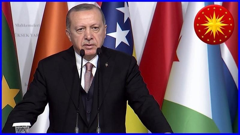 CB Erdoğanın İİT Anayasa ve Yüksek Mahkemeleri Birinci Yargı Konferansı Konuşması 14.12.2018