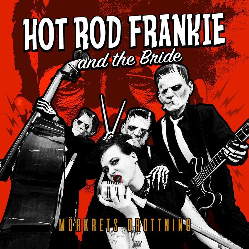 Hotrod Frankie - Mörkrets Drottning