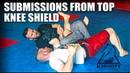 Jiu Jitsu Submissions Leg Attacks Mir Lock from Top Knee Shield