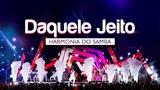 Harmonia do Samba - Daquele Jeito DVD Ao Vivo Em Bras