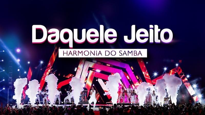Harmonia do Samba - Daquele Jeito | DVD Ao Vivo Em Brasília