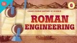 Roman Engineering Crash Course History of Science #6