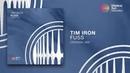 Tim Iron Fuss Original Mix *OUT NOW*