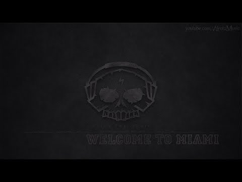 Welcome To Miami by DJ DENZ The Rooster - [Trap Music]