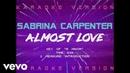 Sabrina Carpenter - Almost Love (Official Lyric Video)