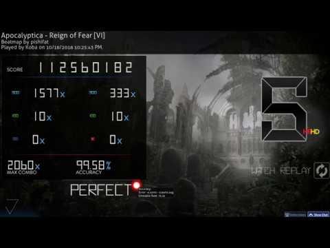 Osu!   Koba   Apocalyptica - Reign of Fear [VI] HD,HR 99.58% FC 567pp 1