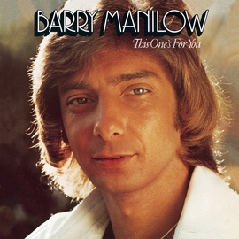 Barry Manilow альбом This One's For You