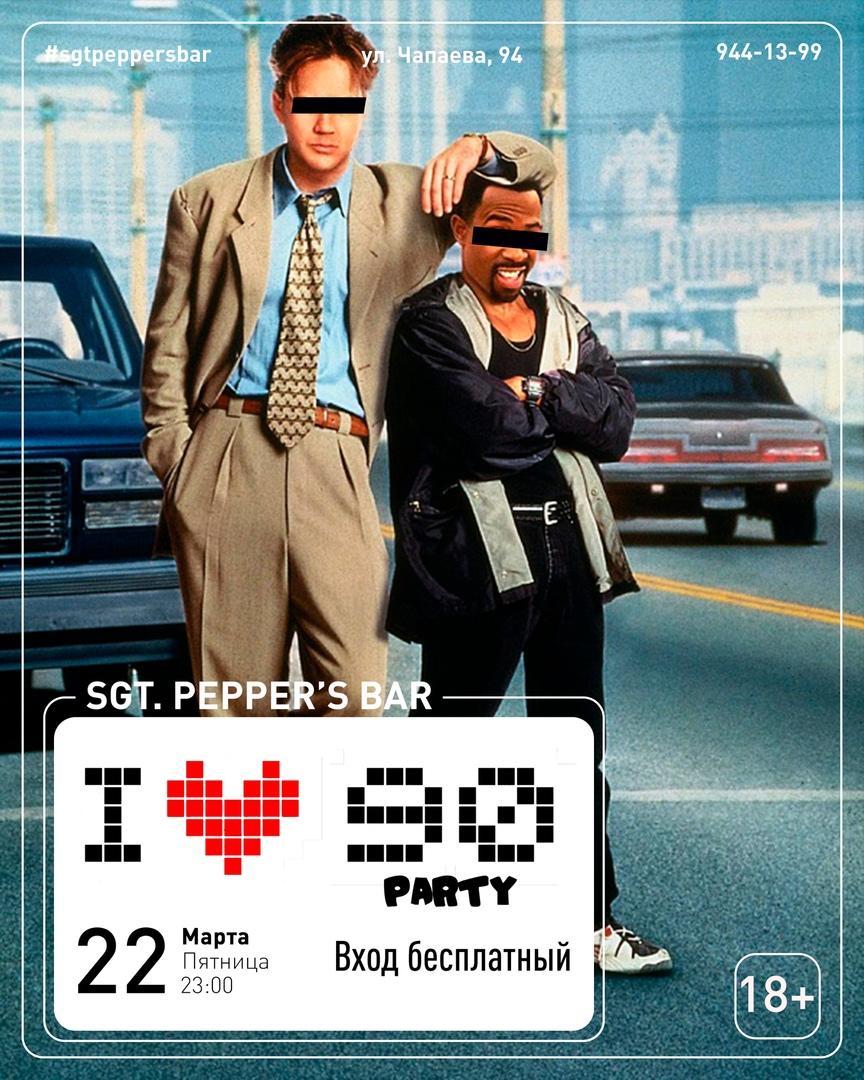 Афиша Краснодар I 90 Party Sgt.Pepper's Bar / 22.03