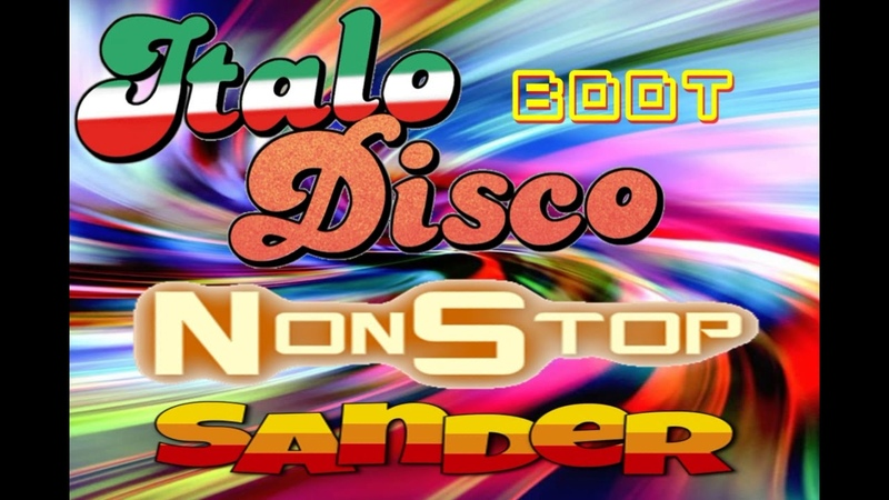 $@nD3R = ITALO BOOT MIX Disco Non Stop