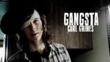 Carl Grimes Gangsta