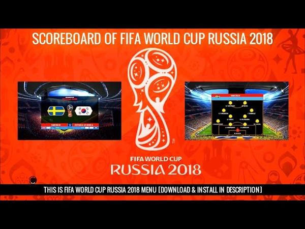 Scoreboard of FIFA World Cup Russia 2018 | PES 2017