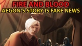 Fire And Blood Review Aegon's Story is Fake News And Propaganda