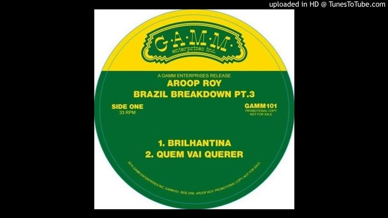 Aroop Roy - Brilhantina (Original Mix)