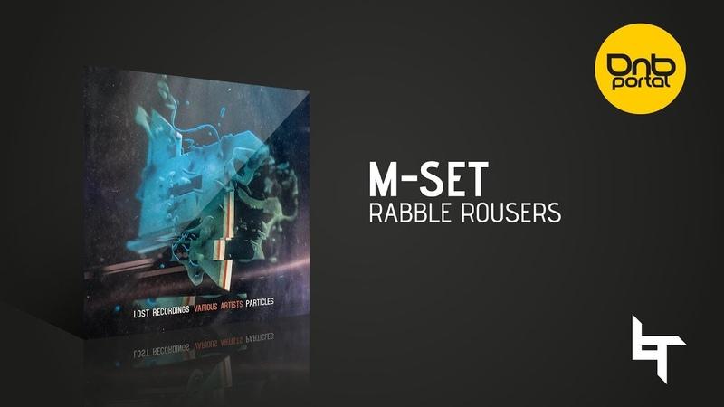M-Set - Rabble Rousers [Lost Recordings]
