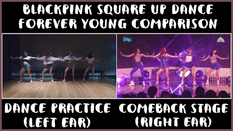 BLACKPINK '영원히 젊다 FOREVER YOUNG' COMPARISON DANCE PRACTICE COMEBACK STAGE FULL HD 1080p