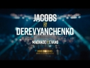 Даниэль Джейкобс vs. Сергей Деревянченко - промо