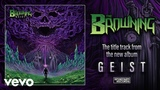 The Browning - Geist feat. Paul Bartzsch of We Butter the Bread With Butter (Audio)