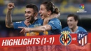 Вильярреал 1 1 Атлетико Мадрид обзор матча чемпионата Испании Ла Лига