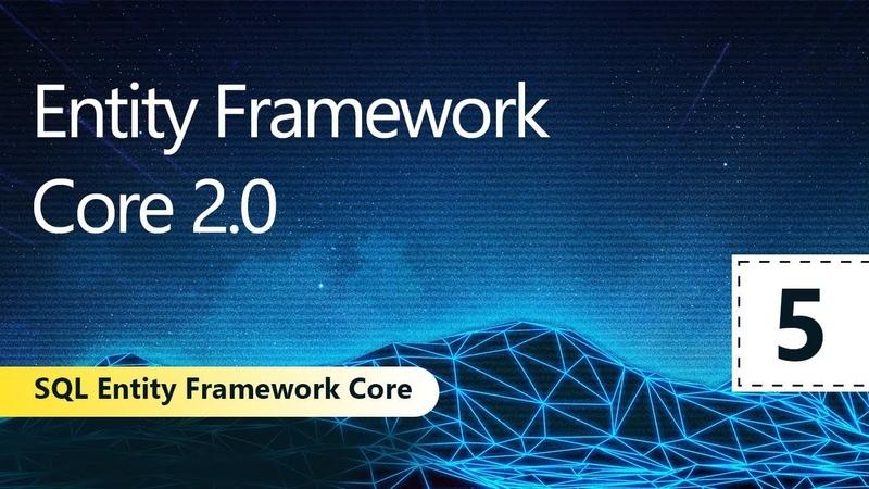 Еntity Framework Core 2.0. SQL Entity Framework Core. Урок 5