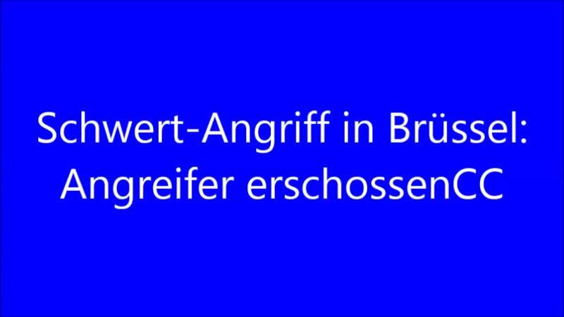 16.38 15.12.2018(aktualisiert 16.48 15.12.2018) Schwert-Angriff in Brüssel.. Angreifer erschossenCC