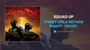 Street Life Method Man Ft. Havoc Squad Up (OFFICIAL AUDIO)