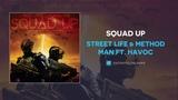 Street Life &amp Method Man Ft. Havoc