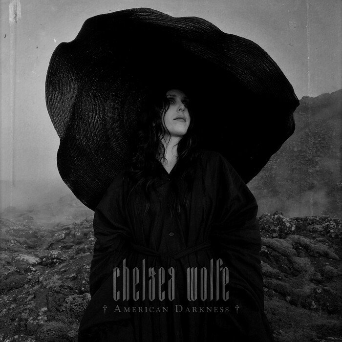 Chelsea Wolfe - American Darkness (Single)