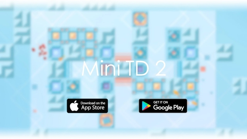 Mini TD 2 - мобильная Tower Defense игра для iOS Android