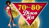 Golden Classic Disco Hits 70s 80s - Best Disco Songs of all time - Nonstop 70s 80s Greatest Hits
