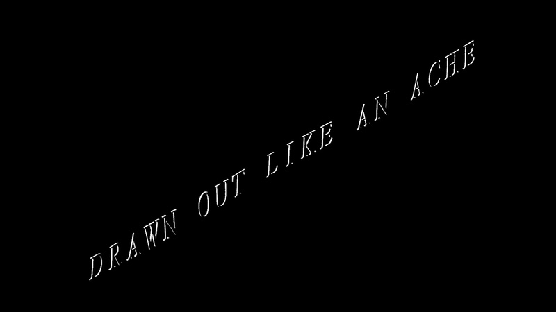 LORN - DRAWN OUT LIKE AN ACHE