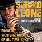 Ennio Morricone альбом Sergio Leone - Greatest Western Themes of all Time