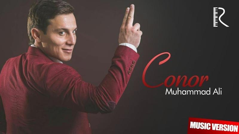 Muhammad Ali Conor Мухаммад Али Конор music version