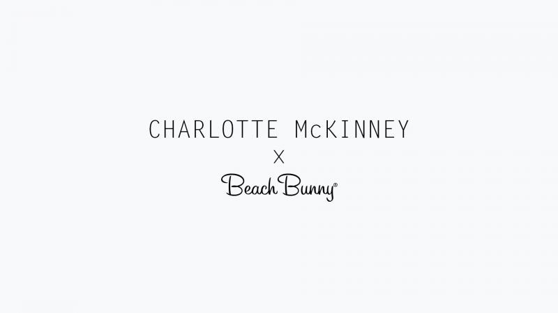 /Charlotte McKinney × Beach Bunny/