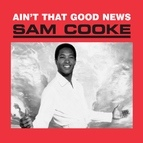 Sam Cooke альбом Ain't That Good News