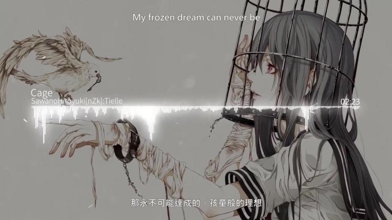 【HD】Binary Star-Cage - SawanoHiroyuki[nZk]-Tielle - Cage【中英字幕】