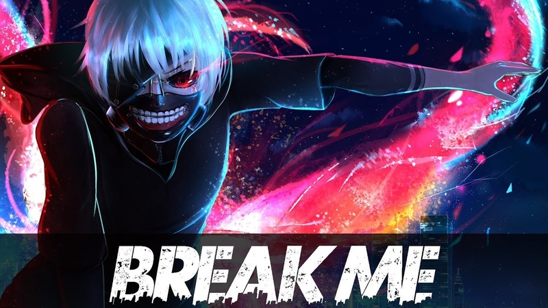 「AMV」Anime Mix- Break Me