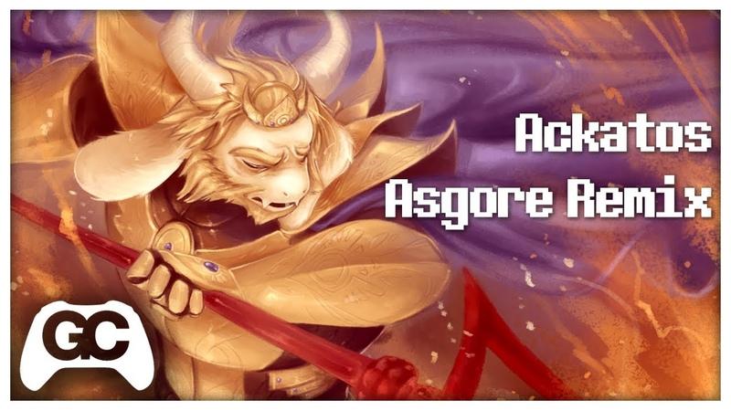 Undertale Remix ▸ Asgore Ackatos Remix ~ GameChops Spotlight