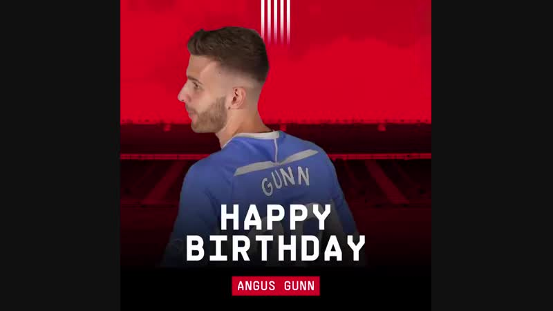Join us in wishing a happy 2️3️rd birthday to SaintsFCs @AngusGunn01! .mp4