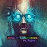 ZONE of KRAFT MODE - Mr. Robot