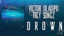 Victor Oladipo Drown feat Trey Songz Official Audio