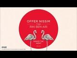 Offer Nissim Feat. Riki Ben Ari - Dance The Night