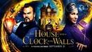 Тайна дома с часами (2018) - ужасы, фантастика, фэнтези, триллер, комедия, детектив